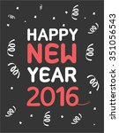 happy new year 2016. colorful... | Shutterstock .eps vector #351056543
