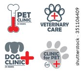 Stock vector set of vintage pet clinic logo labels badges veterinary help and first aid for animals animal 351106409