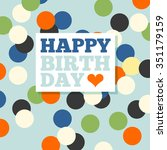 background with happy birthday... | Shutterstock .eps vector #351179159
