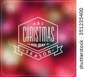 christmas typographic... | Shutterstock .eps vector #351235400