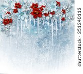 christmas gorgeous flowers on... | Shutterstock . vector #351240113