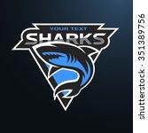 sharks logo  emblem for a sport ... | Shutterstock .eps vector #351389756