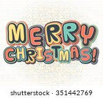 poster with greetings merry... | Shutterstock .eps vector #351442769