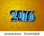 2016 happy new year background... | Shutterstock . vector #351445868