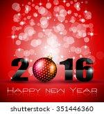 2016 happy new year background... | Shutterstock . vector #351446360