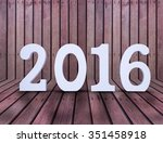 2016 year white wood number in... | Shutterstock . vector #351458918