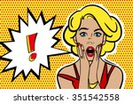pop art surprised blond woman... | Shutterstock .eps vector #351542558