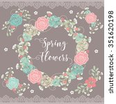 spring flowers   lace  | Shutterstock .eps vector #351620198