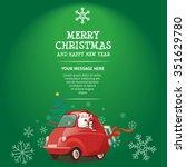 santa car merry christmas and... | Shutterstock .eps vector #351629780
