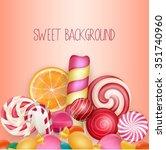 sweet background with lollipop  ... | Shutterstock . vector #351740960