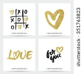set of love cards for valentine'... | Shutterstock .eps vector #351763823