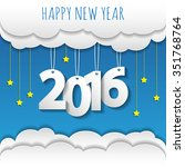 happy new year 2016 cloud and... | Shutterstock .eps vector #351768764