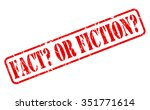 fact or fiction red stamp text...   Shutterstock .eps vector #351771614