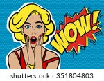 Stock vector pop art surprised blond woman face with open mouth comic woman with speech bubble vector 351804803