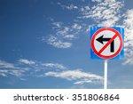no turn left traffic sign on