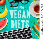 vegan diet  blogging vegetarian ... | Shutterstock .eps vector #351877724