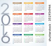 2016 Year Calendar. Vector Of...