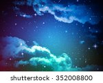 night sky with cloud and stars. | Shutterstock . vector #352008800