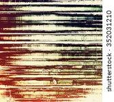 grunge retro vintage texture ...   Shutterstock . vector #352031210