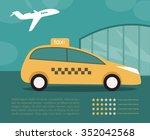 taxi. airport. vector... | Shutterstock .eps vector #352042568