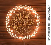 glowing white christmas lights... | Shutterstock .eps vector #352090214