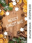 christmas cookies and spices.... | Shutterstock . vector #352096100