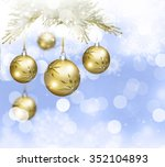 christmas background with balls ... | Shutterstock . vector #352104893