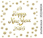 happy new year card 2016. gold... | Shutterstock . vector #352248434