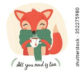 cute cartoon fox with  tea | Shutterstock .eps vector #352275980