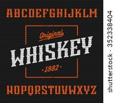 original whiskey label  western ... | Shutterstock .eps vector #352338404