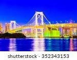 rainbow bridge in tokyo japan... | Shutterstock . vector #352343153