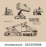 forklift with container. hand... | Shutterstock .eps vector #352353908