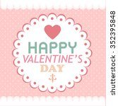happy valentines day card... | Shutterstock .eps vector #352395848