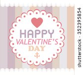 happy valentines day card... | Shutterstock .eps vector #352395854