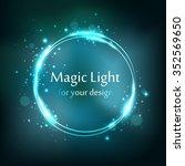 round frame  blue magic light... | Shutterstock .eps vector #352569650