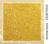 square golden frame. golden... | Shutterstock . vector #352874543