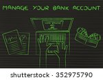 manage your bank account  home... | Shutterstock . vector #352975790