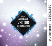 abstract geometric art... | Shutterstock .eps vector #353031890