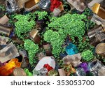 recycle global rubbish for the... | Shutterstock . vector #353053700