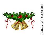 christmas silver bells holly... | Shutterstock .eps vector #353108330