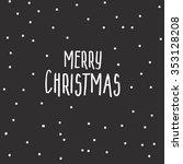 merry christmas lettering  snow ... | Shutterstock .eps vector #353128208