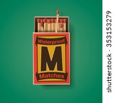 Matchbox And Matches  Top View...