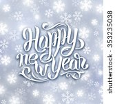 happy new year greeting card... | Shutterstock . vector #353235038