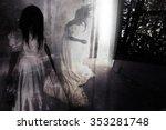 fear night ghost in haunted... | Shutterstock . vector #353281748