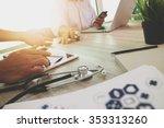 medicine doctor hand working...   Shutterstock . vector #353313260