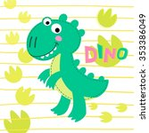dinosaur rex on striped... | Shutterstock .eps vector #353386049