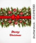 christmas background fir and... | Shutterstock .eps vector #353398580