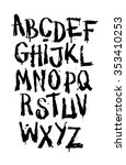 hand drawn grunge font.... | Shutterstock .eps vector #353410253