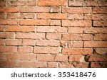 photo of red brick wall texture ... | Shutterstock . vector #353418476