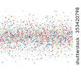 abstract colorful confetti... | Shutterstock .eps vector #353420798